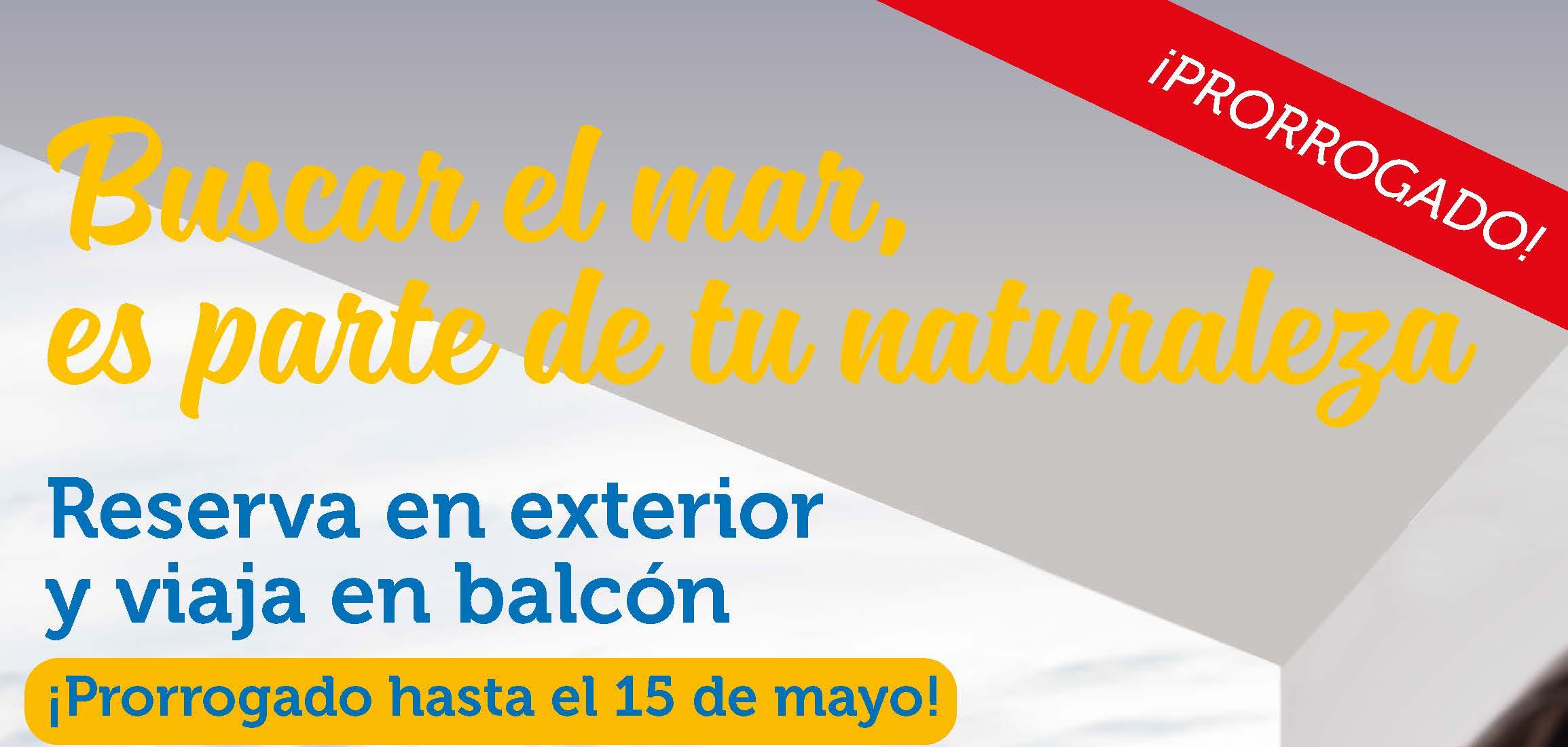 Viaja en Balcón a precio de Exterior